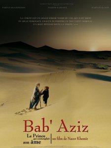 Bab aziz: le prince qui contemplait son ame